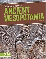 Civilizations of the World: Ancient Mesopotamia