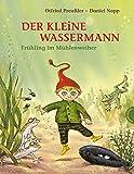 Der kleine Wassermann – Frühling im Mühlenweiher