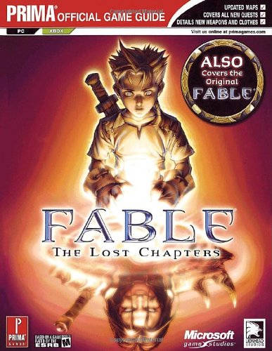 Fable: The Last Chapters - the Official Strategy Guide (Prima Official Game Guides)