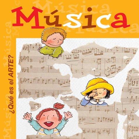 Que Es El Arte? Musica (Libros Que Es El Arte)