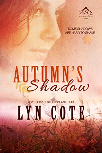 Autumn's Shadow: Clean Romance Mystery (Northern Intrigue Book 2)