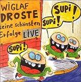 Songtexte von Wiglaf Droste - Seine schönsten Erfolge live