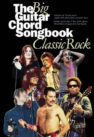 The Big Guitar Chord Songbook: Classic Rock: Songbook für Gitarre