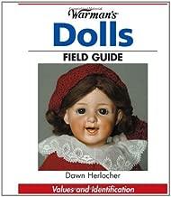 Warman's Dolls Field Guide: Values And Identification (Warman's Field Guide)