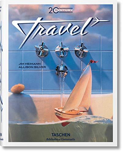 Price comparison product image 20th Century Travel (Bibliotheca Universalis) (Multilingual Edition)