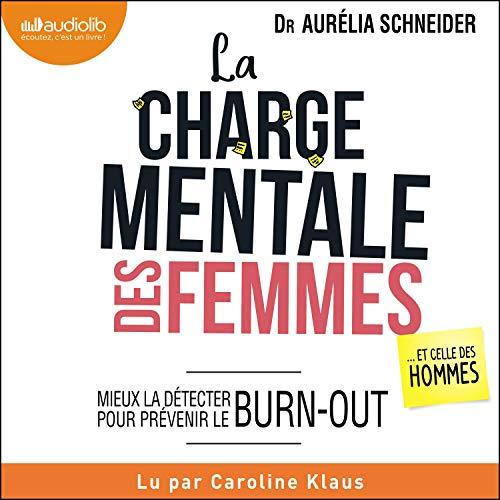 Page de couverture de La charge mentale des femmes... et celle des hommes