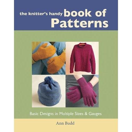 d932cf872b8cb The Knitter s Handy Book of Patterns  Ann Budd  9781931499040 ...