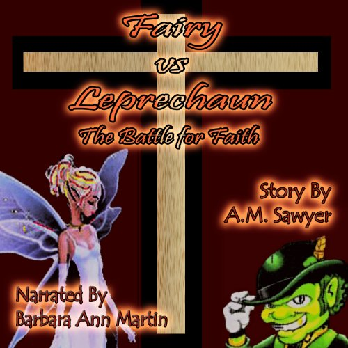 Fairy vs. Leprechaun: The Battle for Faith audiobook cover art