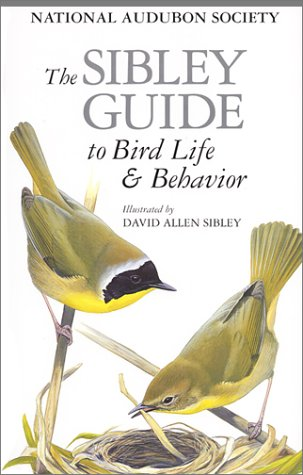 Image OfThe Sibley Guide To Bird Life & Behavior