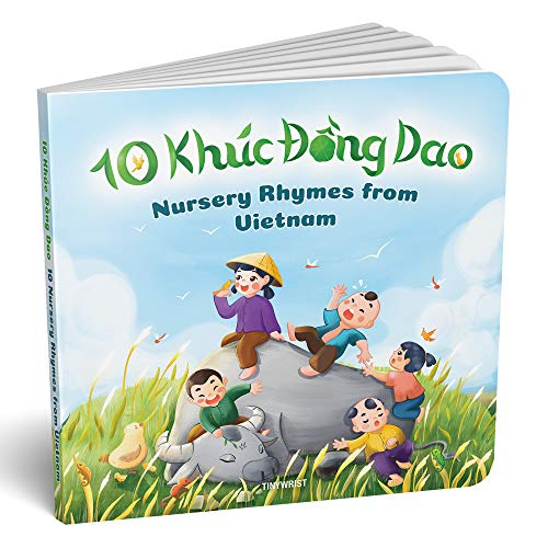 Compare Textbook Prices for 10 Khúc Đồng Dao 10 Nursery Rhymes from Vietnam  ISBN 9780578763705 by Tiny Wrist