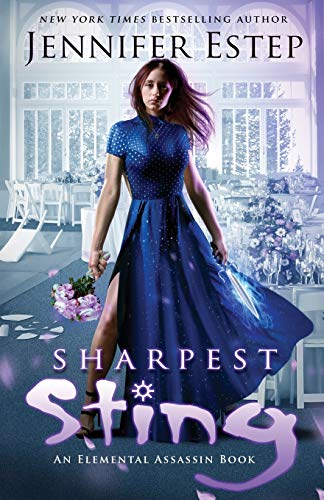 Sharpest Sting: An Elemental Assassin Book