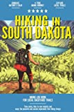Hiking in South Dakota: Hiking Log Book for Local Backyard Trails | Walking, Hiking and Backpacking Adventures | Outdoor Activity Journal for Hikers