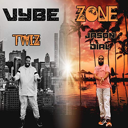 Vybe Zone (feat. Jason Dial)