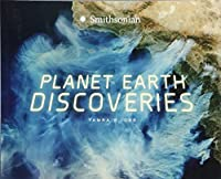 Planet Earth Discoveries (Smithsonian: Marvelous Discoveries)