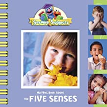 Sesame Subjects: My First Book About the Five Senses
