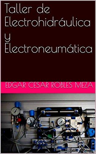 Taller de Electrohidráulica y Electroneumática