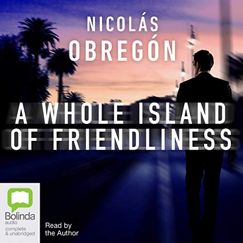 A Whole Island of Friendliness audiobook cover art