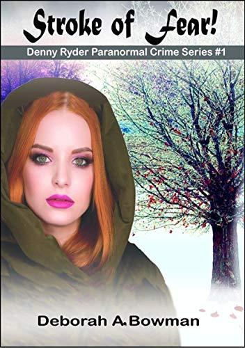 STROKE OF FEAR! (A Novella) (Denny Ryder Paranormal Crime Series Book 1)