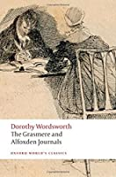 The Grasmere and Alfoxden Journals (Oxford World's Classics) by Dorothy Wordsworth(2008-09-01)