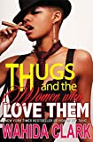 Thugs and the Women Who Love Them (Thug Series Book 1) (English Edition)