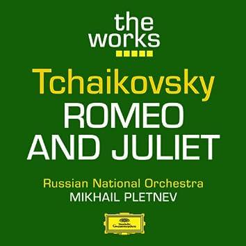 Tchaikovsky: Romeo and Juliet (Fantasy Overture)