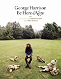George Harrison : Be Here Now