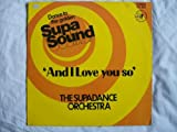 SUPADANCE ORCHESTRA And I Love You So LP 1974