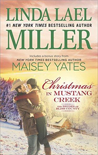 Christmas in Mustang Creek: Two full stories for the price of one (The Brides of Bliss County Book 21)