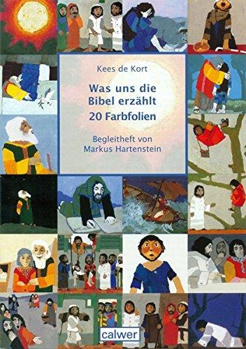 Was uns die Bibel erzählt: 20 Farbfolien
