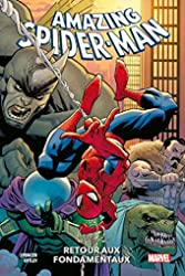 Amazing Spider-Man T01 - Retour aux fondamentaux de Nick Spencer