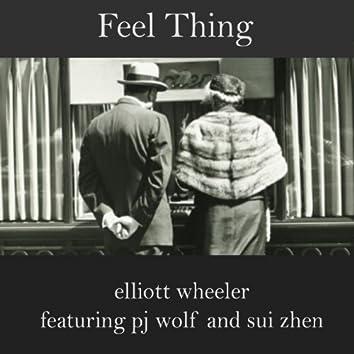Feel Thing (feat. Pj Wolf & Sui Zhen)