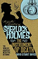 The Further Adventures of Sherlock Holmes - The Instrument of Death