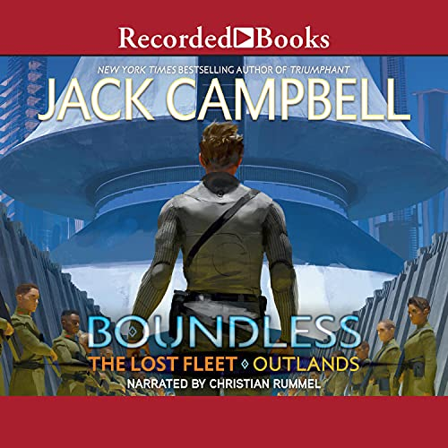 Boundless: The Lost Fleet: Outlands, Book 1