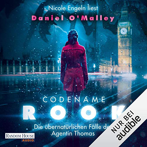 Codename Rook     Die übernatürlichen Fälle der Agentin Thomas 1              By:                                                                                                                                 Daniel O'Malley                               Narrated by:                                                                                                                                 Nicole Engeln                      Length: 21 hrs     1 rating     Overall 2.0