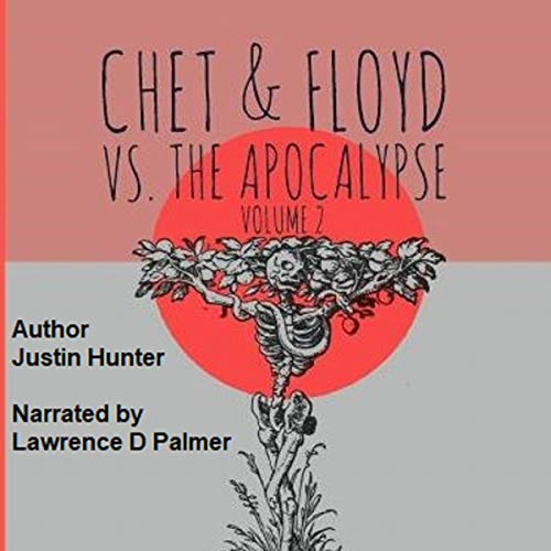 Chet & Floyd vs. the Apocalypse: Volume 2 audiobook cover art