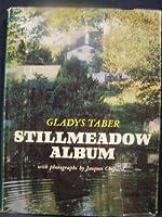 Stillmeadow Album 039700611X Book Cover