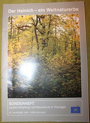 Der Hainichen - ein Weltnaturerbe; Sonderheft Landschaftspflege und Naturschutz in Thüringen