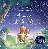 A nanna sotto le stelle. Libro con lucine. Ediz. a colori