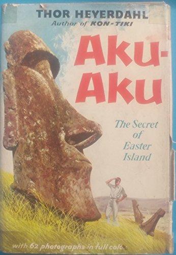 Aku-Aku: The Secret of Easter Island
