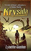 Malcolm and Brian's Adventures to Hidden Worlds: Krysida
