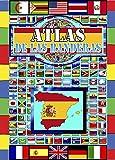 Atlas De Las Banderas: 2021/Países, Capitales y Banderas Del Mundo/La Guía Completa