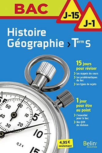 Histoire geographie terminale s - j-15 j-1 (BAC J-15 / J-1)