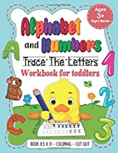 Alphabet and Numbers: Trace the Letters Workbook for Toddlers. Age 3+ (8,5x11, Coloring, Cut out): Pre k, Kindergarten, 1st Grade and Kids