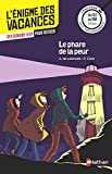 L'énigme de vacances - Le phare de la peur - Un roman-jeu pour réviser les principales notions du programme - CE2 vers CM1 - 8/9 ans