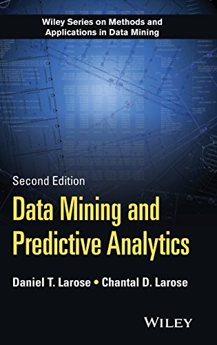 Data Mining and Predictive Analytics (Wiley Series on Methods and Applications)