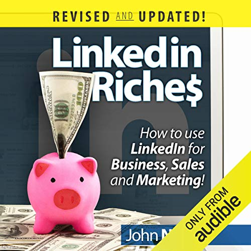 LinkedIn Riches Audiobook By John Nemo cover art