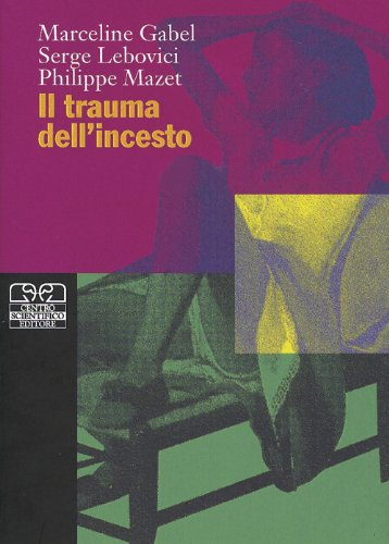 Il trauma dell'incesto (Criminologia clinica)