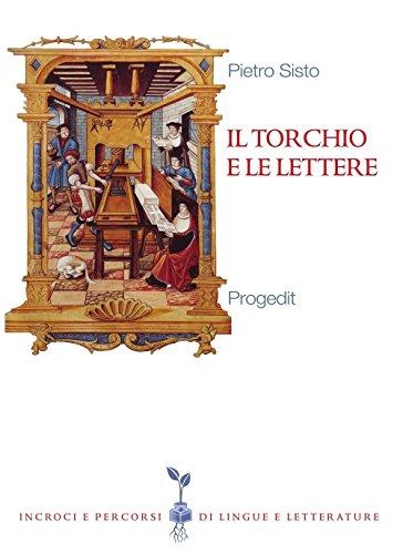 Il torchio e le lettere. Editoria e cultura in Terra di Bari (secc. XVI-XX)