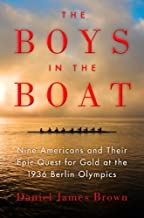 The Boys In The Boat Lrg edition by Brown, Daniel James (2013) Hardcover