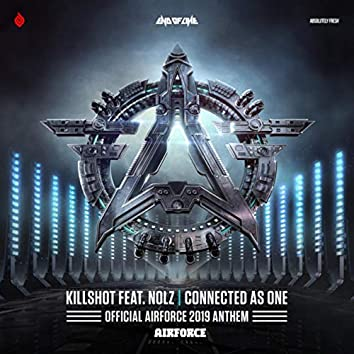 Connected As One (Official AIRFORCE 2019 Anthem)